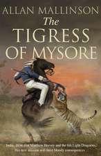 Mallinson, A: The Tigress of Mysore