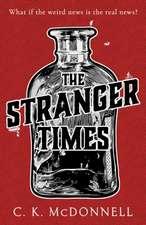 C.K.McDonnell: The Stranger Times