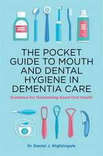 Pocket Guide to Mouth and Dental Hygiene in Dementia Care