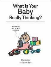 What Is Your Baby Really Thinking?