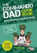 Commando Dad Cookbook