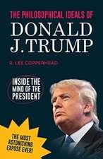 Philosophical Ideals of Donald J. Trump