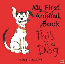 Collins, R: This is a Dog