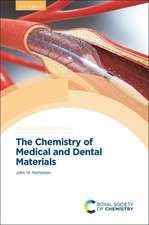 The Chemistry of Medical and Dental Materials