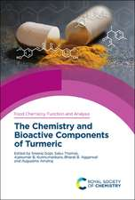 The Chemistry and Bioactive Components of Turmeric