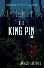 Intervention: The King Pin