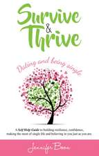 Survive and Thrive: Dating and Being Single