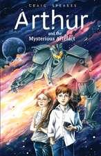 Arthur and the Mysterious Artefact