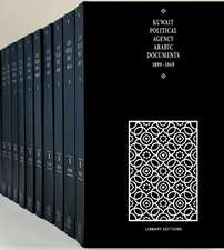 Kuwait Political Agency Arabic Documents 1899–1949 12 Hardback Set