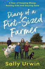 Diary of a Pint-Sized Farmer