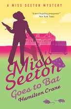 MISS SEETON GOES TO BAT