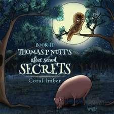 Thomas P Nutt's After School Secrets