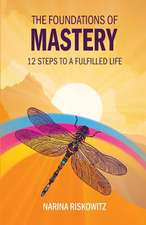 FOUNDATIONS OF MASTERY