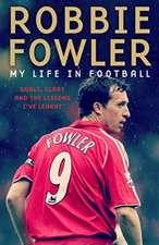 Fowler, R: Footballers Life