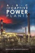 A-B-C of Captive Power Plants