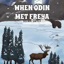 When Odin Met Freya