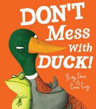 Davies, B: Don't Mess With Duck!