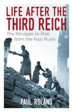 Life After the Third Reich