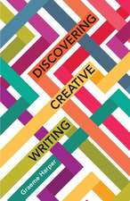 Discovering Creative Writing