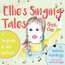 Ellie's Singing Tales: Book 1