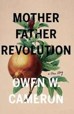 Mother Father Revolution