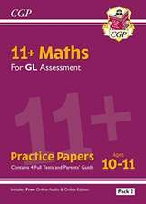 New 11+ GL Maths Practice Papers: Ages 10-11 - Pack 2 (with Parents' Guide & Online Edition)