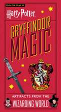 Books, T: Harry Potter: Gryffindor Magic - Artifacts from th