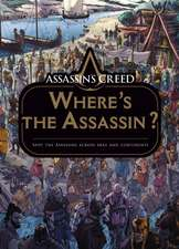 Where's the Assassin?