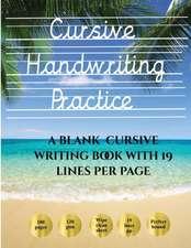 Cursive Handwriting Practice Book