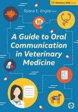 Guide to Oral Communication in Veterinary Medicine