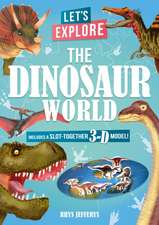 Let's Explore The Dinosaur World