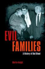 Evil Families: A History of Bad Blood