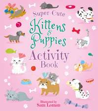SUPER CUTE KITTENS PUPPIES ACTIV