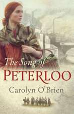 The Song of Peterloo: heartbreaking historical tale of courage in the face of tragedy