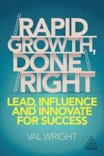 Rapid Growth, Done Right