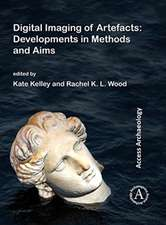 Digital Imaging of Artefacts: Developments in Methods and Aims