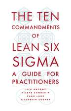 Ten Commandments of Lean Six Sigma