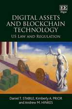 Digital Assets and Blockchain Technology – US Law and Regulation