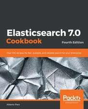 Elasticsearch 7.0 Cookbook