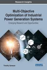 Multi-Objective Optimization of Industrial Power Generation Systems
