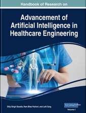 Advancement of Artificial Intelligence in Healthcare Engineering