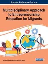 Multidisciplinary Approach to Entrepreneurship Education for Migrants