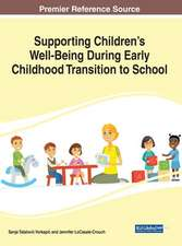 Supporting Children's Well-Being During Early Childhood Transition to School