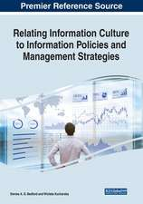 Relating Information Culture to Information Policies and Management Strategies