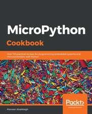 MicroPython Cookbook