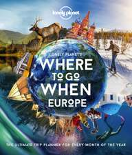 Lonely Planet's Where To Go When Europe