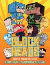 Maquetas de papel para chicos (Block Heads - La historia de S-1448)