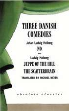 Three Danish Comedies
