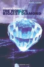 The World's Biggest Diamond:  Royal Court Theatre Presents