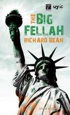 The Big Fellah:  Three